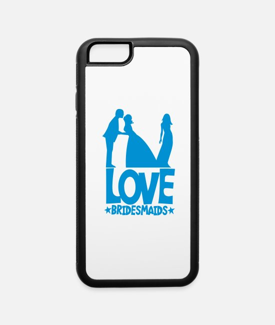 New iPhone Cases - LOVE BRIDESMAIDS - iPhone 6 Case white/black