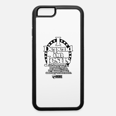 Dependency I Depend On Jesus - iPhone 6 Case