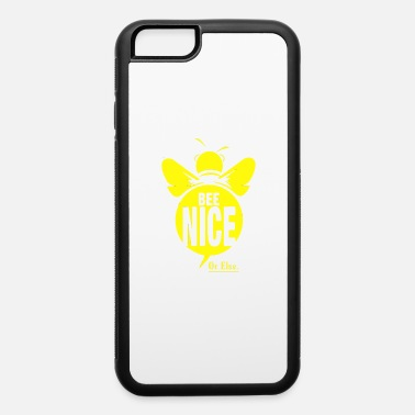 bee nice - iPhone 6 Case