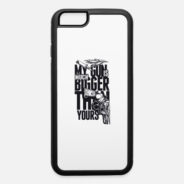 Saarbrücken My Gun Is Mutch Bigger than yours - iPhone 6 Case