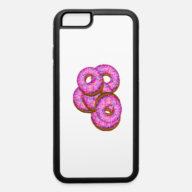 Donut Donuts donuts donuts! - iPhone 6 Case