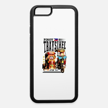 Pinoy Pinoy Traysikel - iPhone 6 Case