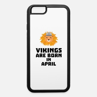 Barbarian Lion Vikings are born in April Sxa47 - iPhone 6 Case