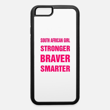 African Girl Im A South African Girl - iPhone 6 Case