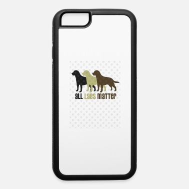 All Labs Matter - iPhone 6 Case