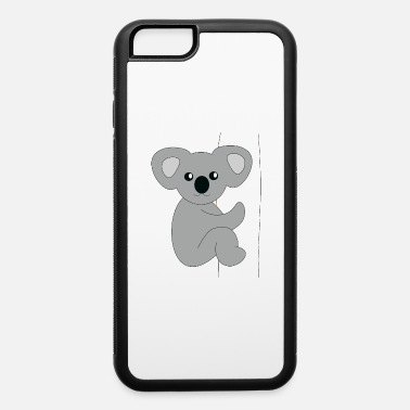 Animal Have A baby Nap Like Koala - iPhone 6 Case