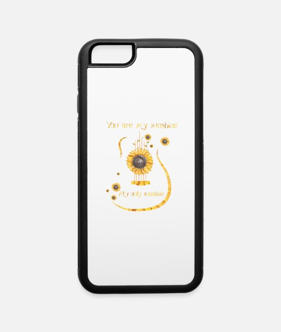 My iPhone Cases - You Are My Sunshine My Only Sunshine Guitar - iPhone 6 Case white/black