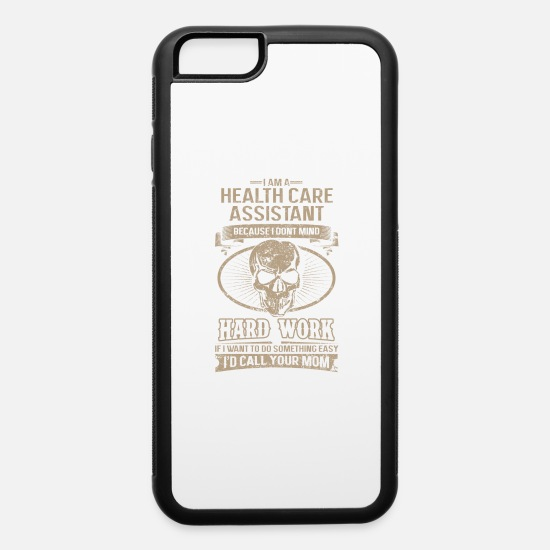 Love iPhone Cases - Health care assistant - I don't mind hard work - iPhone 6 Case white/black