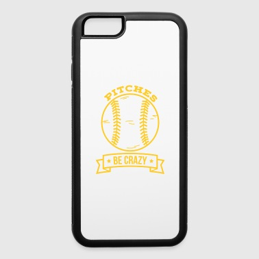 Pitches be crazy - iPhone 6/6s Rubber Case