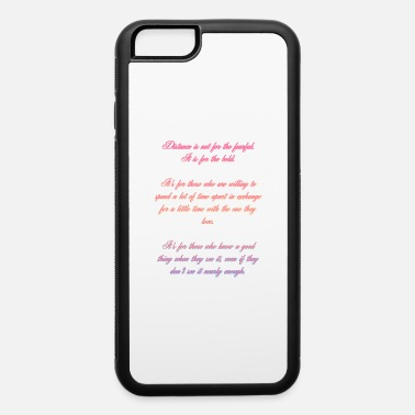 Passage Distance Passage - iPhone 6 Case