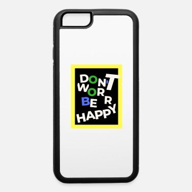 Worry Worry not - iPhone 6 Case