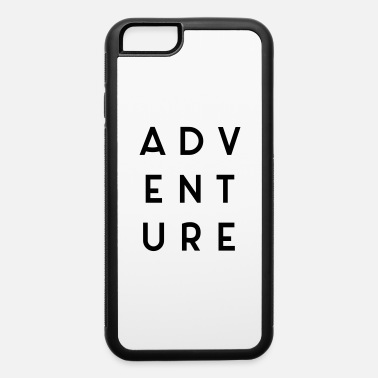 Traveling Quotes Adventure Travel Quote - iPhone 6 Case