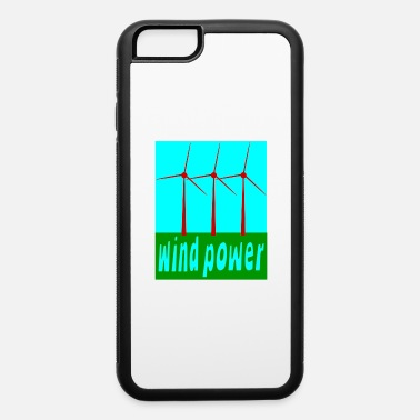 Wind Wind Power With Wind Turbines - iPhone 6 Case