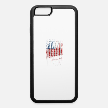 Anthem Stand For The National Anthem - iPhone 6 Case