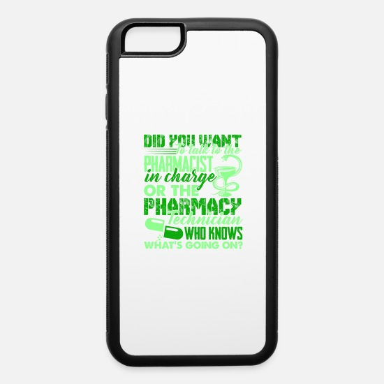 Pharmacy iPhone Cases - Pharmacy Technician Tee Shirt - iPhone 6 Case white/black