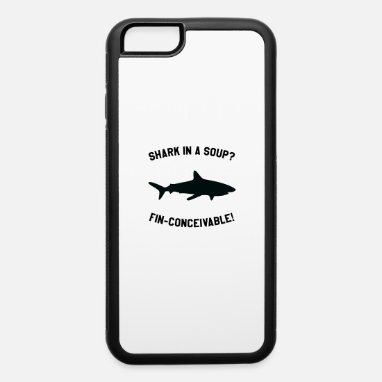Shark iPhone Cases - Shark In A Soup? FIN-CONCEIVABLE! - iPhone 6 Case white/black