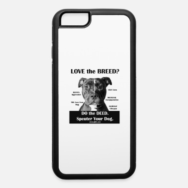 Love the Breed - iPhone 6 Case