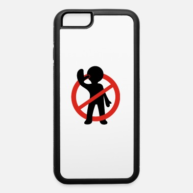 Signs Sign - iPhone 6 Case