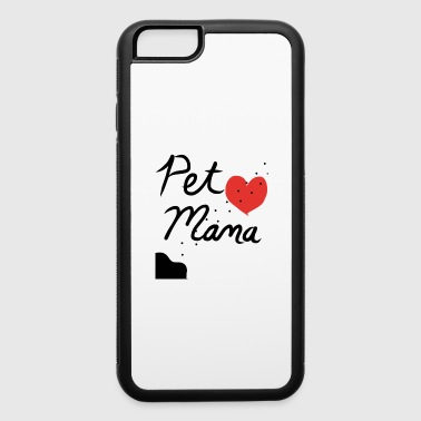 Pet Pet Mama - iPhone 6/6s Rubber Case