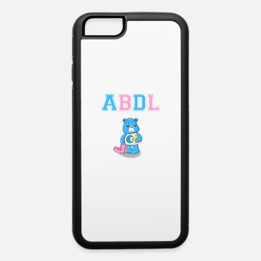 Ageplay ABDL DDLG Brat Little Ageplay Adult Baby - iPhone 6 Case