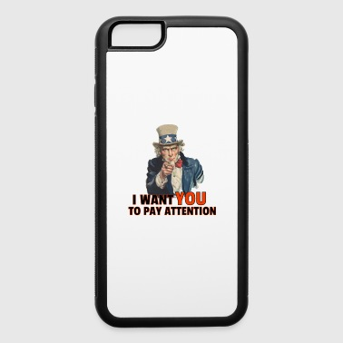 I Want You to Pay Attention Dad Joke - iPhone 6/6s Rubber Case