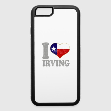 I heart Irving Texas Flag Texan State Pride - iPhone 6/6s Rubber Case