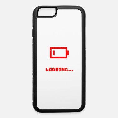 Loaded loading... - iPhone 6 Case