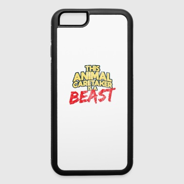 Animal Caretaker Beast Worker Gift - iPhone 6/6s Rubber Case
