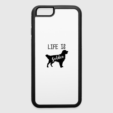 Gate Golden Retriever Life is Golden T-Shirt - iPhone 6/6s Rubber Case