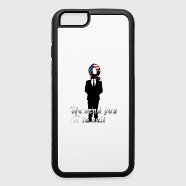 Eu We send you to hell - iPhone 6/6s Rubber Case