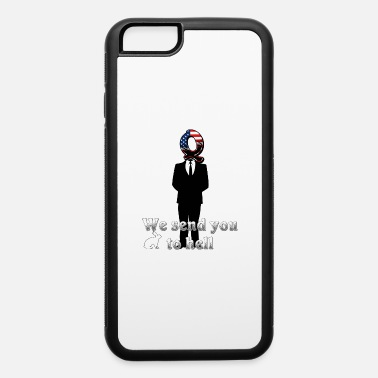 Change We send you to hell - iPhone 6/6s Rubber Case