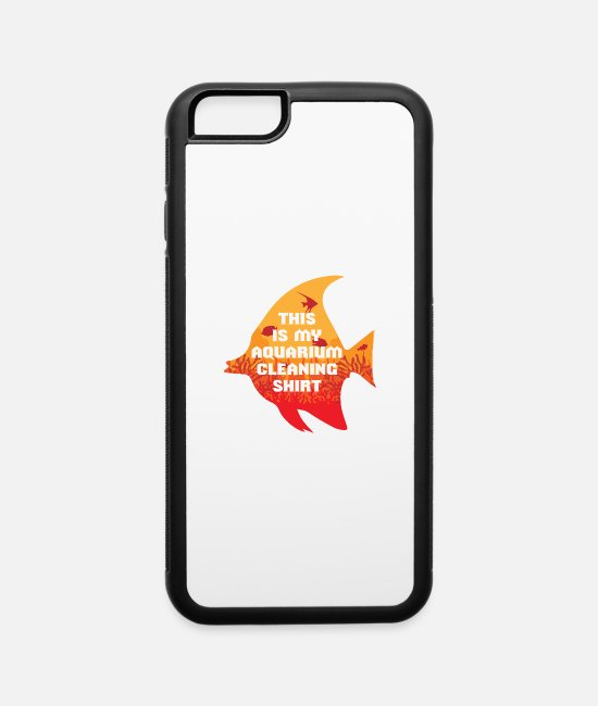 Water iPhone Cases - FISH: This is my aquarium cleaning Shirt fish tank - iPhone 6 Case white/black