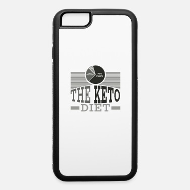 Birthday Keto Diet Diet Ketogenic Ketosis Health Fats Gift - iPhone 6/6s Rubber Case