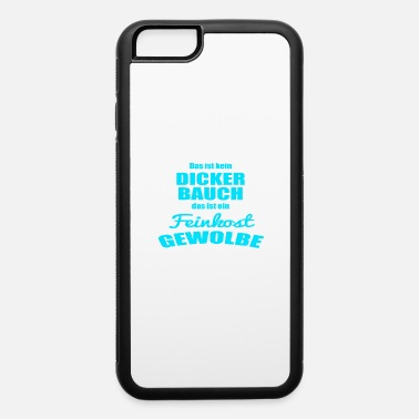 Stylish This is not a thicker belly did is a delicatessen - iPhone 6/6s Rubber Case