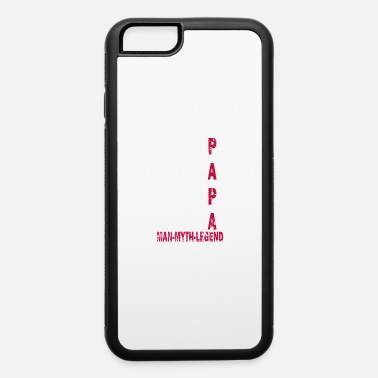 Myth Father Dad American Flag Papa Gift Best Great Day - iPhone 6 Case