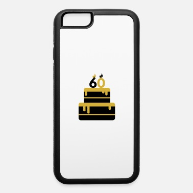 Anniversary Birthday cake 60 gift idea - iPhone 6/6s Rubber Case