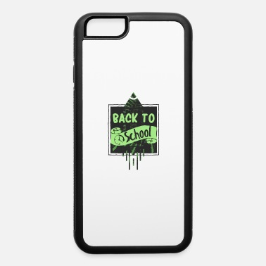 Back To School Back to school - iPhone 6 Case