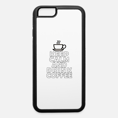 Coffee Coffee - iPhone 6 Case