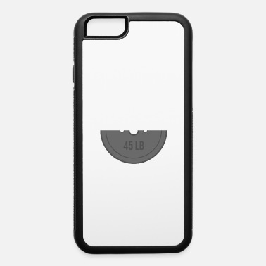 Established Never give up and be fit 45LB - iPhone 6 Case