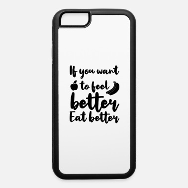 Healthy Healthy Food - iPhone 6 Case