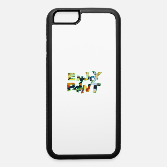 Artist iPhone Cases - Enjoy paint - iPhone 6 Case white/black