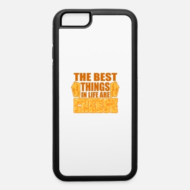 Cheese Fan cheese lover cheese best life gift - iPhone 6 Case