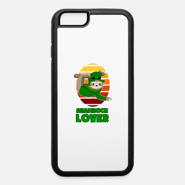Girlfriend St Patricks Day Shamrock Lover Sloth gift - iPhone 6 Case