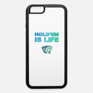 Texas Hold'em Poker Holdem Texas Hold'em playing card - iPhone 6 Case