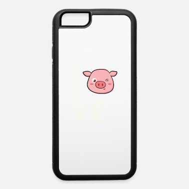 Farming Funny Pig Love Pig Animal Love Gift Animal - iPhone 6 Case