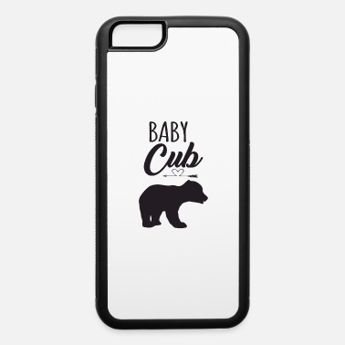 Cub Baby cub - iPhone 6 Case