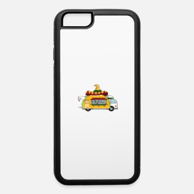 I love big butts and taco trucks - iPhone 6 Case