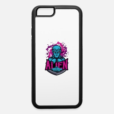 Merch Alien Science Fiction Extraterrestrial Alien Gift - iPhone 6 Case