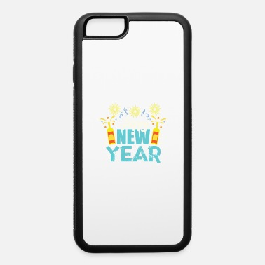 New Year Newyear - iPhone 6 Case