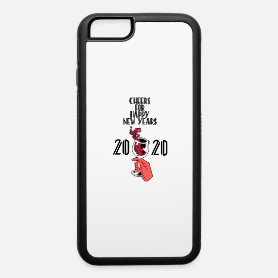 Happy iPhone Cases - New Year Cheers 2020 - iPhone 6 Case white/black